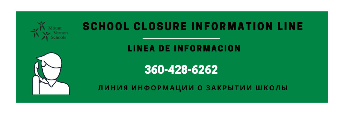 School Closure Information Line: 360-428-6262